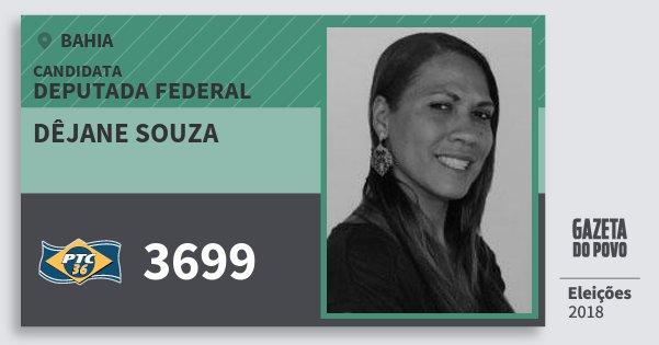 Santinho Dêjane Souza 3699 (PTC) Deputada Federal | Bahia | Eleições 2018
