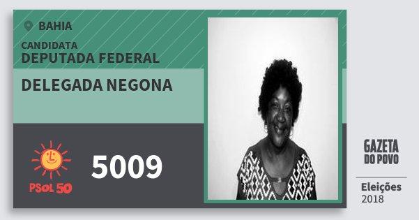 Santinho Delegada Negona 5009 (PSOL) Deputada Federal | Bahia | Eleições 2018