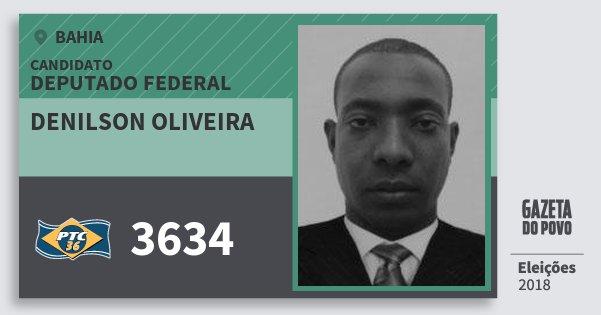 Santinho Denilson Oliveira 3634 (PTC) Deputado Federal | Bahia | Eleições 2018
