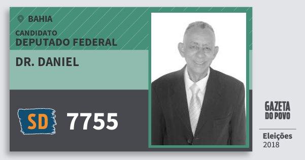 Santinho Dr. Daniel 7755 (SOLIDARIEDADE) Deputado Federal | Bahia | Eleições 2018