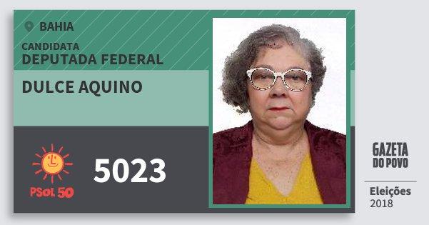 Santinho Dulce Aquino 5023 (PSOL) Deputada Federal | Bahia | Eleições 2018