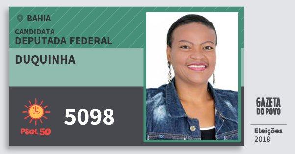 Santinho Duquinha 5098 (PSOL) Deputada Federal | Bahia | Eleições 2018