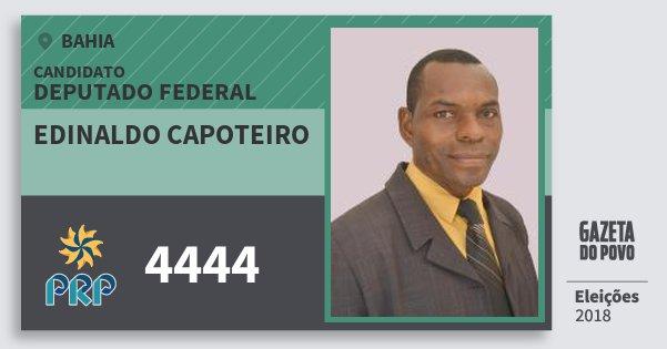 Santinho Edinaldo Capoteiro 4444 (PRP) Deputado Federal | Bahia | Eleições 2018