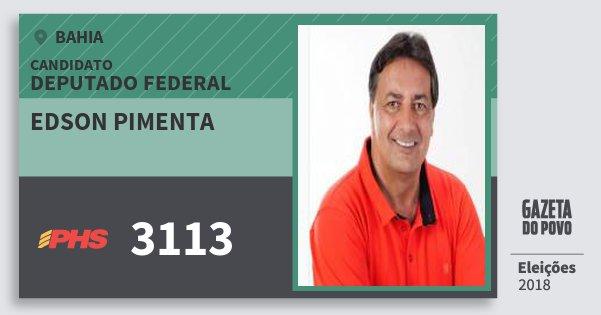 Santinho Edson Pimenta 3113 (PHS) Deputado Federal | Bahia | Eleições 2018