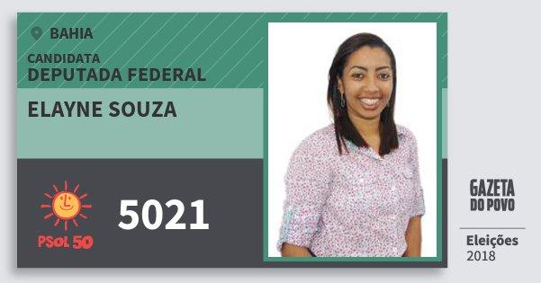 Santinho Elayne Souza 5021 (PSOL) Deputada Federal | Bahia | Eleições 2018