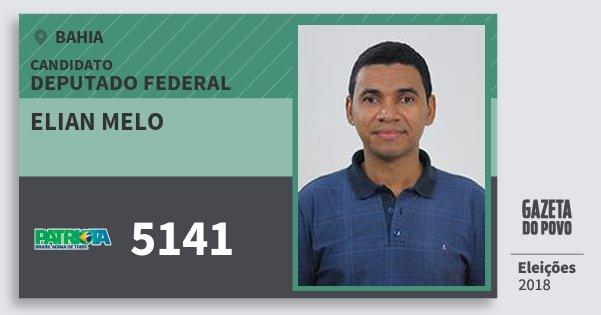 Santinho Elian Melo 5141 (PATRI) Deputado Federal | Bahia | Eleições 2018