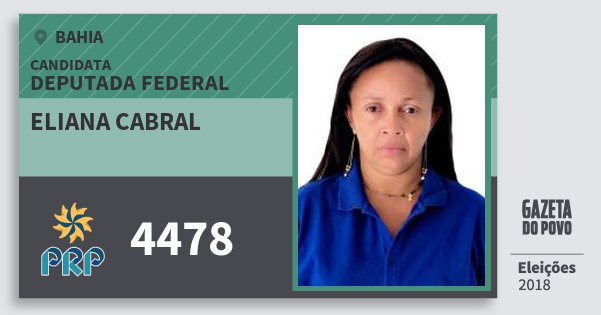 Santinho Eliana Cabral 4478 (PRP) Deputada Federal | Bahia | Eleições 2018