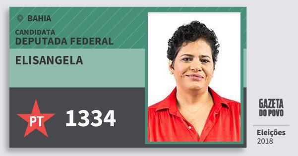 Santinho Elisangela 1334 (PT) Deputada Federal | Bahia | Eleições 2018