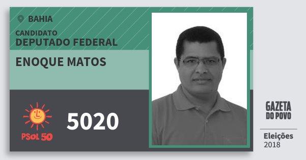 Santinho Enoque Matos 5020 (PSOL) Deputado Federal | Bahia | Eleições 2018