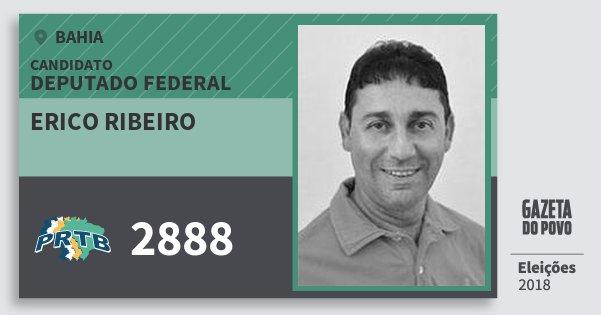 Santinho Erico Ribeiro 2888 (PRTB) Deputado Federal | Bahia | Eleições 2018