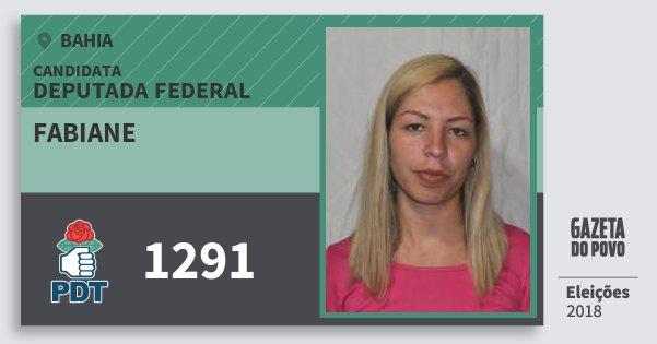 Santinho Fabiane 1291 (PDT) Deputada Federal | Bahia | Eleições 2018