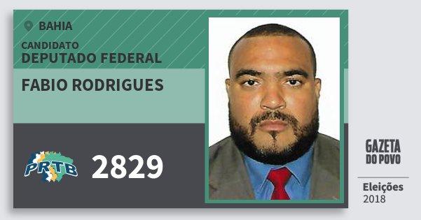 Santinho Fabio Rodrigues 2829 (PRTB) Deputado Federal | Bahia | Eleições 2018