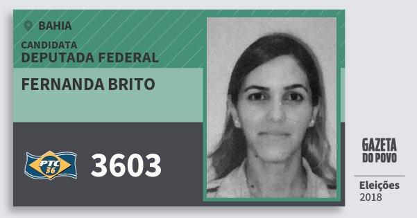 Santinho Fernanda Brito 3603 (PTC) Deputada Federal | Bahia | Eleições 2018