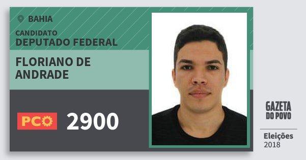 Santinho Floriano de Andrade 2900 (PCO) Deputado Federal | Bahia | Eleições 2018