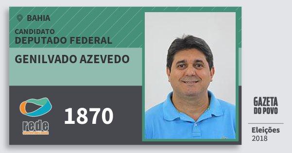Santinho Genilvado Azevedo 1870 (REDE) Deputado Federal | Bahia | Eleições 2018