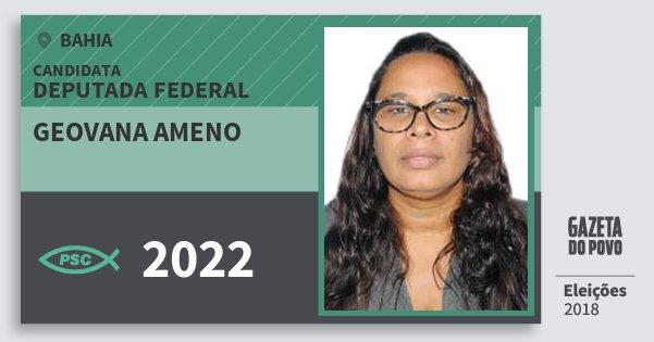 Santinho Geovana Ameno 2022 (PSC) Deputada Federal | Bahia | Eleições 2018