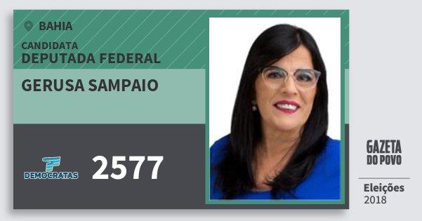 Santinho Gerusa Sampaio 2577 (DEM) Deputada Federal | Bahia | Eleições 2018