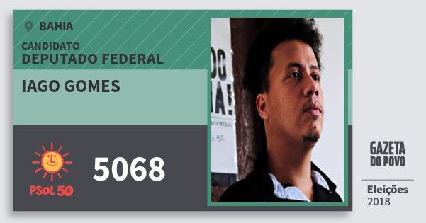 Santinho Iago Gomes 5068 (PSOL) Deputado Federal | Bahia | Eleições 2018