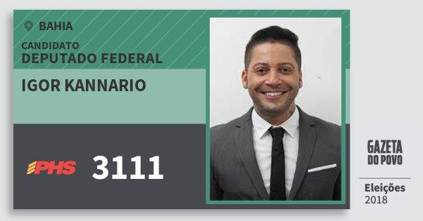 Santinho Igor Kannario 3111 (PHS) Deputado Federal | Bahia | Eleições 2018