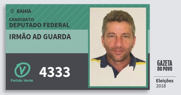 Santinho Irmão Ad Guarda 4333 (PV) Deputado Federal | Bahia | Eleições 2018