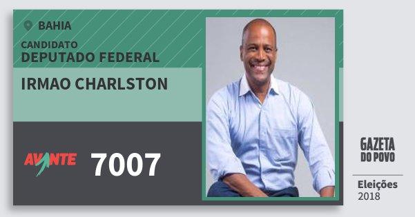 Santinho Irmao Charlston 7007 (AVANTE) Deputado Federal | Bahia | Eleições 2018