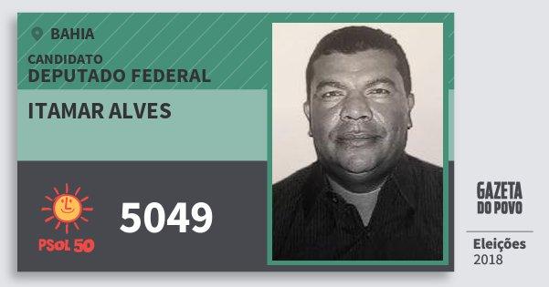 Santinho Itamar Alves 5049 (PSOL) Deputado Federal | Bahia | Eleições 2018