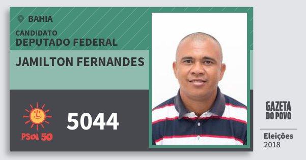 Santinho Jamilton Fernandes 5044 (PSOL) Deputado Federal | Bahia | Eleições 2018