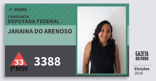 Santinho Janaina do Arenoso 3388 (PMN) Deputada Federal | Bahia | Eleições 2018