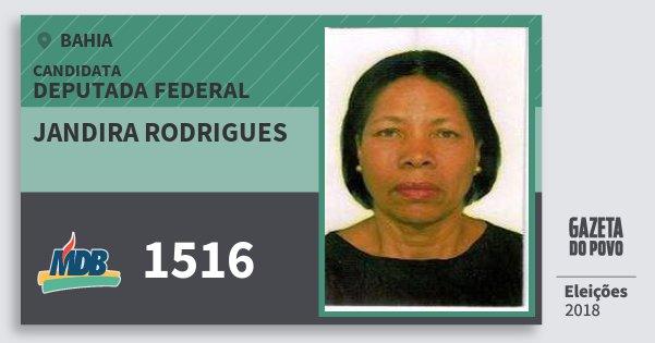 Santinho Jandira Rodrigues 1516 (MDB) Deputada Federal | Bahia | Eleições 2018