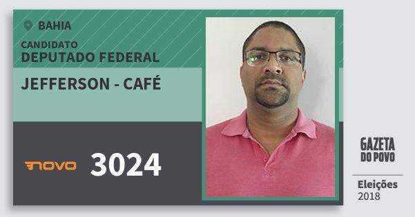 Santinho Jefferson - Café 3024 (NOVO) Deputado Federal | Bahia | Eleições 2018