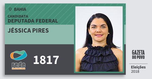 Santinho Jéssica Pires 1817 (REDE) Deputada Federal | Bahia | Eleições 2018
