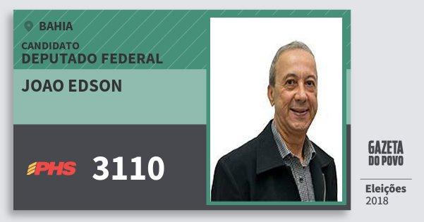 Santinho Joao Edson 3110 (PHS) Deputado Federal | Bahia | Eleições 2018