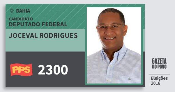 Santinho Joceval Rodrigues 2300 (PPS) Deputado Federal | Bahia | Eleições 2018