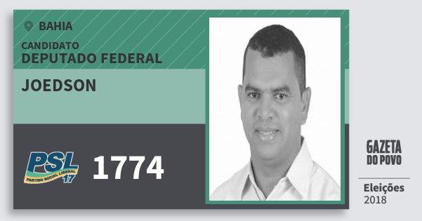 Santinho Joedson 1774 (PSL) Deputado Federal | Bahia | Eleições 2018