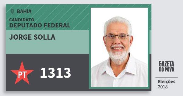 Santinho Jorge Solla 1313 (PT) Deputado Federal | Bahia | Eleições 2018