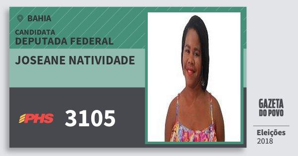 Santinho Joseane Natividade 3105 (PHS) Deputada Federal | Bahia | Eleições 2018