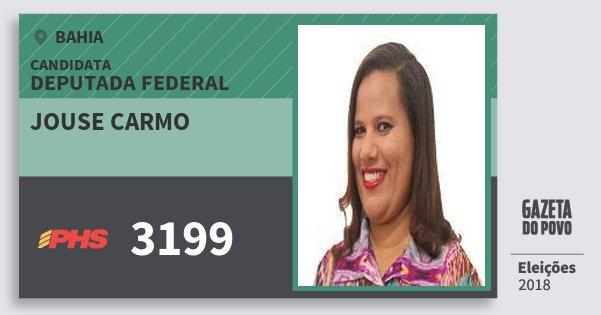 Santinho Jouse Carmo 3199 (PHS) Deputada Federal | Bahia | Eleições 2018