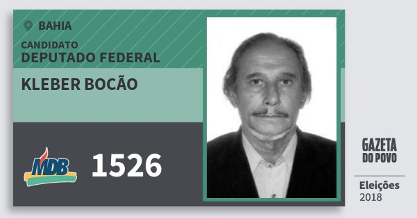 Santinho Kleber Bocão 1526 (MDB) Deputado Federal | Bahia | Eleições 2018