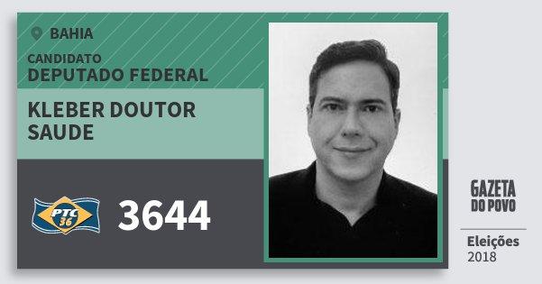 Santinho Kleber Doutor Saude 3644 (PTC) Deputado Federal | Bahia | Eleições 2018