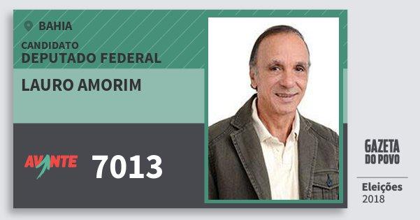Santinho Lauro Amorim 7013 (AVANTE) Deputado Federal | Bahia | Eleições 2018