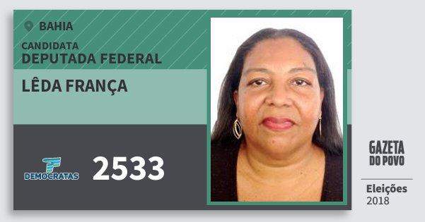 Santinho Lêda França 2533 (DEM) Deputada Federal | Bahia | Eleições 2018