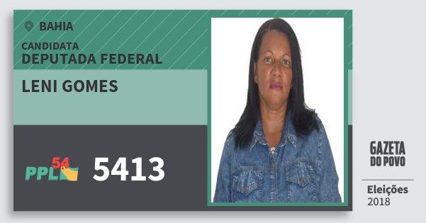 Santinho Leni Gomes 5413 (PPL) Deputada Federal | Bahia | Eleições 2018