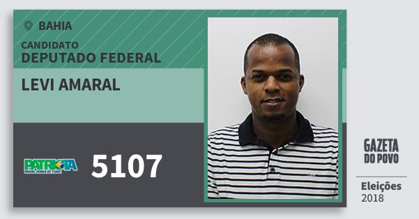 Santinho Levi Amaral 5107 (PATRI) Deputado Federal | Bahia | Eleições 2018