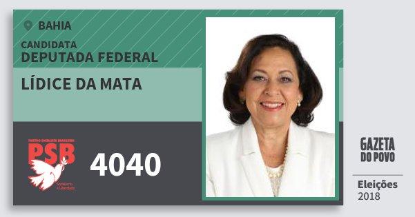 Santinho Lídice da Mata 4040 (PSB) Deputada Federal | Bahia | Eleições 2018
