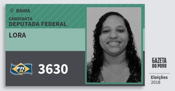 Santinho Lora 3630 (PTC) Deputada Federal | Bahia | Eleições 2018