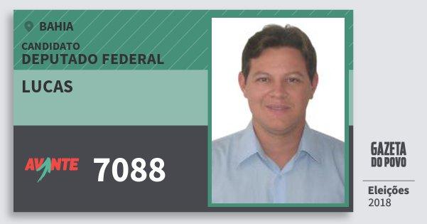 Santinho Lucas 7088 (AVANTE) Deputado Federal | Bahia | Eleições 2018