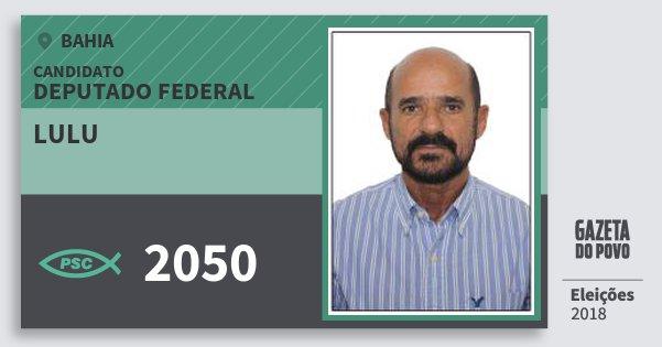 Santinho Lulu 2050 (PSC) Deputado Federal | Bahia | Eleições 2018