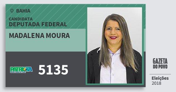 Santinho Madalena Moura 5135 (PATRI) Deputada Federal | Bahia | Eleições 2018