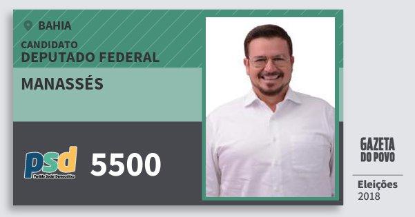 Santinho Manassés 5500 (PSD) Deputado Federal | Bahia | Eleições 2018