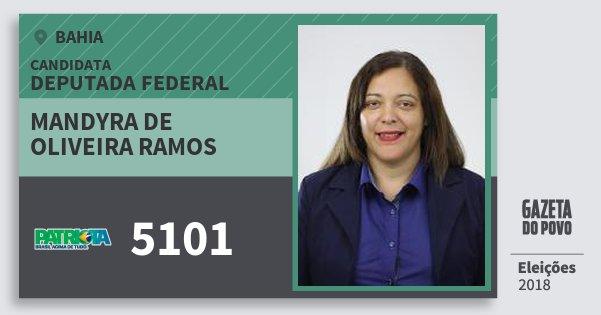 Santinho Mandyra de Oliveira Ramos 5101 (PATRI) Deputada Federal | Bahia | Eleições 2018